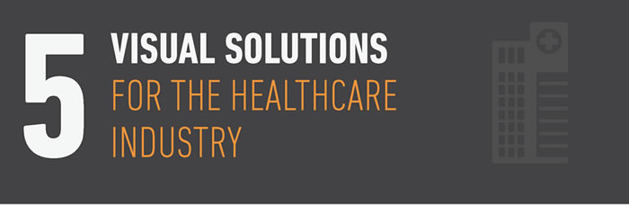 5-Visual-Solutions-for-Healthcare_Blog